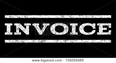 Invoice watermark stamp. Text tag between horizontal parallel lines with grunge design style. Rubber seal white stamp with dirty texture. Vector ink imprint on a black background.