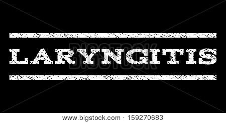 Laryngitis watermark stamp. Text tag between horizontal parallel lines with grunge design style. Rubber seal white stamp with unclean texture. Vector ink imprint on a black background.