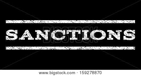 Sanctions watermark stamp. Text tag between horizontal parallel lines with grunge design style. Rubber seal white stamp with dirty texture. Vector ink imprint on a black background.