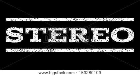 Stereo watermark stamp. Text tag between horizontal parallel lines with grunge design style. Rubber seal white stamp with scratched texture. Vector ink imprint on a black background.