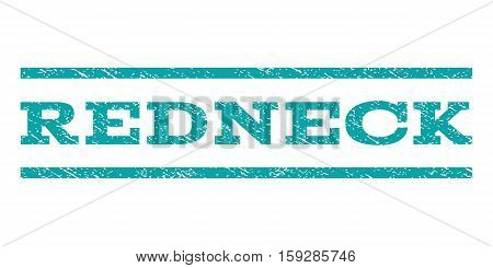 Redneck watermark stamp. Text caption between horizontal parallel lines with grunge design style. Rubber seal cyan stamp with scratched texture. Vector ink imprint on a white background.