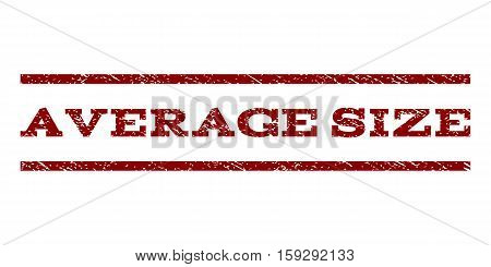 Average Size watermark stamp. Text caption between horizontal parallel lines with grunge design style. Rubber seal dark red stamp with dust texture. Vector ink imprint on a white background.