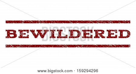 Bewildered watermark stamp. Text tag between horizontal parallel lines with grunge design style. Rubber seal dark red stamp with unclean texture. Vector ink imprint on a white background.