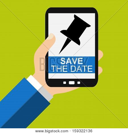 Hand holding Smartphone: Save The Date - Flat Design