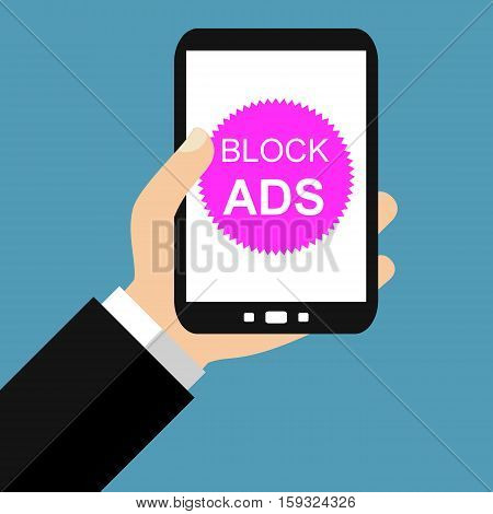 Hand holding Smartphone: Block Ads - Flat Design