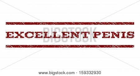 Excellent Penis watermark stamp. Text tag between horizontal parallel lines with grunge design style. Rubber seal dark red stamp with dust texture. Vector ink imprint on a white background.