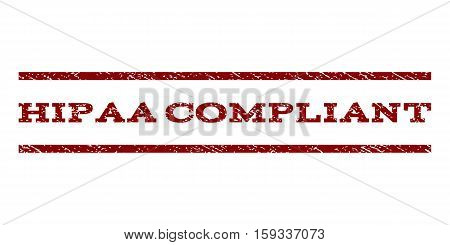 Hipaa Compliant watermark stamp. Text tag between horizontal parallel lines with grunge design style. Rubber seal dark red stamp with dust texture. Vector ink imprint on a white background.