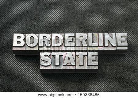 Borderline State Bm