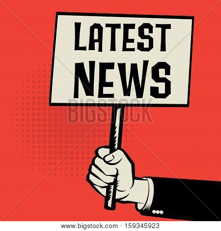 Poster in hand business concept with text Latest News vector illustration