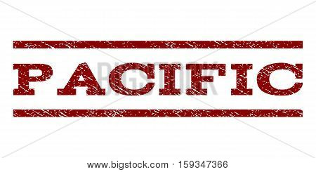 Pacific watermark stamp. Text tag between horizontal parallel lines with grunge design style. Rubber seal dark red stamp with dust texture. Vector ink imprint on a white background.