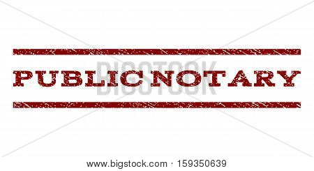 Public Notary watermark stamp. Text caption between horizontal parallel lines with grunge design style. Rubber seal dark red stamp with unclean texture. Vector ink imprint on a white background.