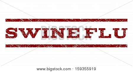 Swine Flu watermark stamp. Text caption between horizontal parallel lines with grunge design style. Rubber seal dark red stamp with dirty texture. Vector ink imprint on a white background.