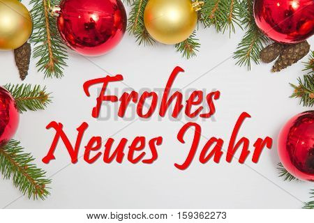 Christmas decoration with German text Frohes neues Jahr (HAPPY NEW YEAR)