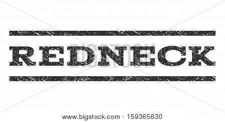Redneck watermark stamp. Text caption between horizontal parallel lines with grunge design style. Rubber seal gray stamp with dirty texture. Vector ink imprint on a white background.