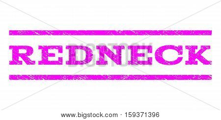 Redneck watermark stamp. Text caption between horizontal parallel lines with grunge design style. Rubber seal magenta stamp with scratched texture. Vector ink imprint on a white background.