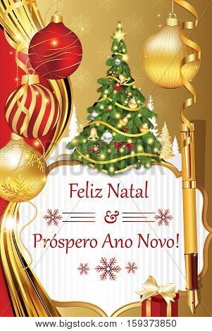 Portuguese season's greetings. Merry Christmas and Happy New Year 2017 - Portuguese wishes (Feliz Natal y  Prospero Ano Novo!) - printable greeting card