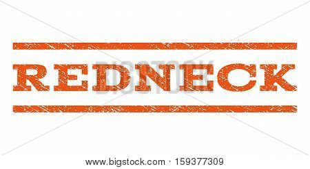 Redneck watermark stamp. Text caption between horizontal parallel lines with grunge design style. Rubber seal orange stamp with dust texture. Vector ink imprint on a white background.