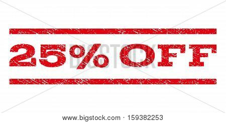 25 Percent Off watermark stamp. Text caption between horizontal parallel lines with grunge design style. Rubber seal red stamp with scratched texture. Vector ink imprint on a white background.