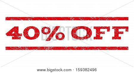 40 Percent Off watermark stamp. Text caption between horizontal parallel lines with grunge design style. Rubber seal red stamp with dirty texture. Vector ink imprint on a white background.