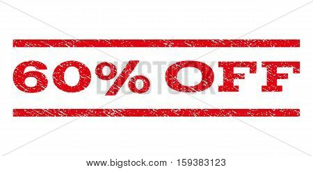 60 Percent Off watermark stamp. Text caption between horizontal parallel lines with grunge design style. Rubber seal red stamp with dirty texture. Vector ink imprint on a white background.