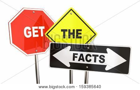 Get the Facts Road Street Signs Direction Research Information 3d Illustration