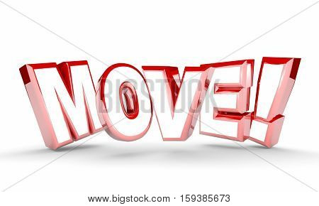 Move Get Going Moving Take Action Word Rising 3d Illustration