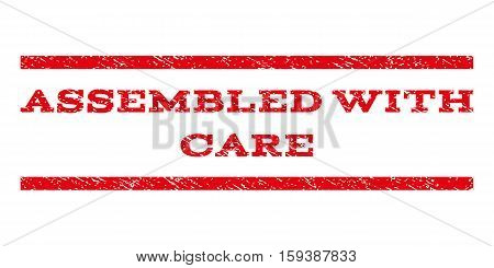 Assembled With Care watermark stamp. Text tag between horizontal parallel lines with grunge design style. Rubber seal red stamp with unclean texture. Vector ink imprint on a white background.