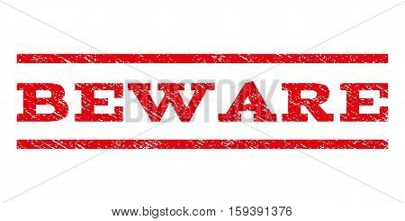Beware watermark stamp. Text caption between horizontal parallel lines with grunge design style. Rubber seal red stamp with dirty texture. Vector ink imprint on a white background.