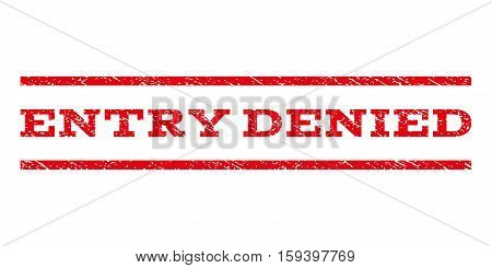 Entry Denied watermark stamp. Text caption between horizontal parallel lines with grunge design style. Rubber seal red stamp with unclean texture. Vector ink imprint on a white background.