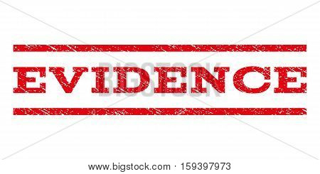 Evidence watermark stamp. Text tag between horizontal parallel lines with grunge design style. Rubber seal red stamp with dirty texture. Vector ink imprint on a white background.