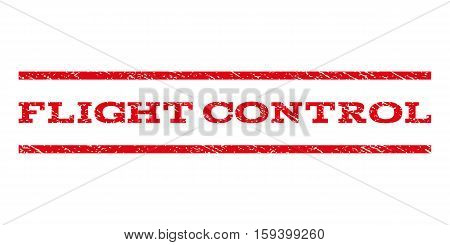 Flight Control watermark stamp. Text tag between horizontal parallel lines with grunge design style. Rubber seal red stamp with scratched texture. Vector ink imprint on a white background.
