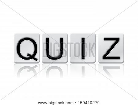 Quiz Isolated Tiled Letters Concept And Theme