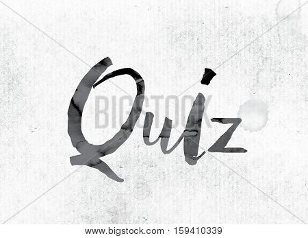 Quiz Concept Painted In Ink