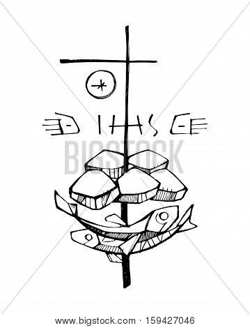 Hand drawn vector illustration or drawing of the religious symbols of five breads two fishes and a Cross