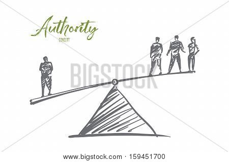 Vector hand drawn Authority concept sketch. Man from one side of scales outweighting three men from another side. Lettering Authority concept