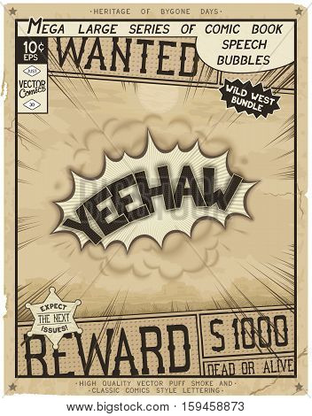 Yeehaw. Retro poster in style of times the Wild West. Comic speech bubble with speed lines and 3D explosion.