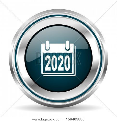 Calendar 2020 year vector icon. Chrome border round web button. Silver metallic pushbutton.