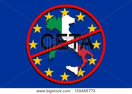 anty CETA - comprehensive economic and trade agreement on Euro Background Italy map