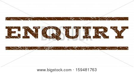 Enquiry watermark stamp. Text caption between horizontal parallel lines with grunge design style. Rubber seal brown stamp with scratched texture. Vector ink imprint on a white background.