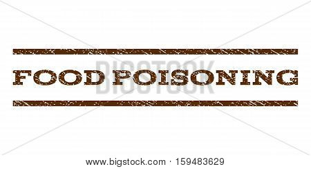 Food Poisoning watermark stamp. Text tag between horizontal parallel lines with grunge design style. Rubber seal brown stamp with dust texture. Vector ink imprint on a white background.
