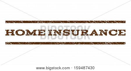 Home Insurance watermark stamp. Text tag between horizontal parallel lines with grunge design style. Rubber seal brown stamp with unclean texture. Vector ink imprint on a white background.