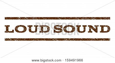 Loud Sound watermark stamp. Text caption between horizontal parallel lines with grunge design style. Rubber seal brown stamp with scratched texture. Vector ink imprint on a white background.