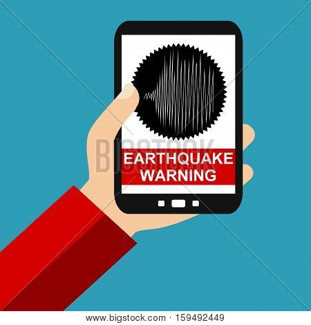 Hand holding Smartphone: Earthquake Warning - Flat Design