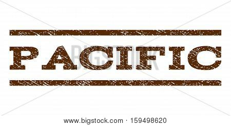 Pacific watermark stamp. Text caption between horizontal parallel lines with grunge design style. Rubber seal brown stamp with scratched texture. Vector ink imprint on a white background.