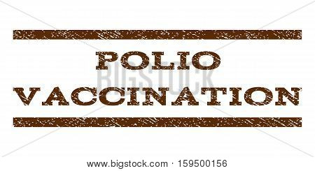 Polio Vaccination watermark stamp. Text caption between horizontal parallel lines with grunge design style. Rubber seal brown stamp with dirty texture. Vector ink imprint on a white background.