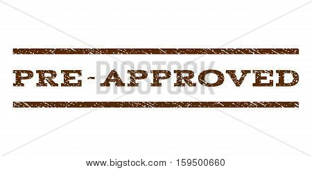 Pre-Approved watermark stamp. Text caption between horizontal parallel lines with grunge design style. Rubber seal brown stamp with scratched texture. Vector ink imprint on a white background.