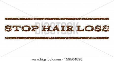 Stop Hair Loss watermark stamp. Text tag between horizontal parallel lines with grunge design style. Rubber seal brown stamp with scratched texture. Vector ink imprint on a white background.