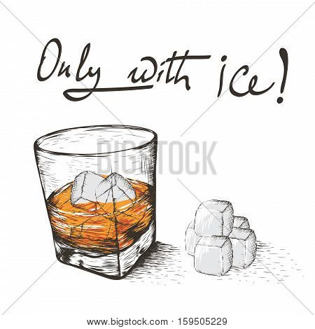 One glass with alcoholic drink and ice.Isolated on white background.Vector illustration