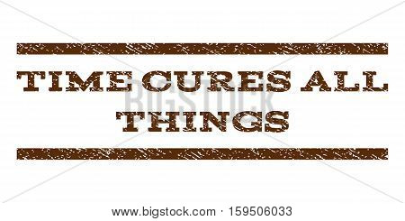 Time Cures All Things watermark stamp. Text tag between horizontal parallel lines with grunge design style. Rubber seal brown stamp with scratched texture. Vector ink imprint on a white background.