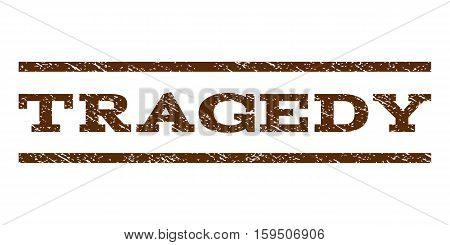 Tragedy watermark stamp. Text caption between horizontal parallel lines with grunge design style. Rubber seal brown stamp with scratched texture. Vector ink imprint on a white background.